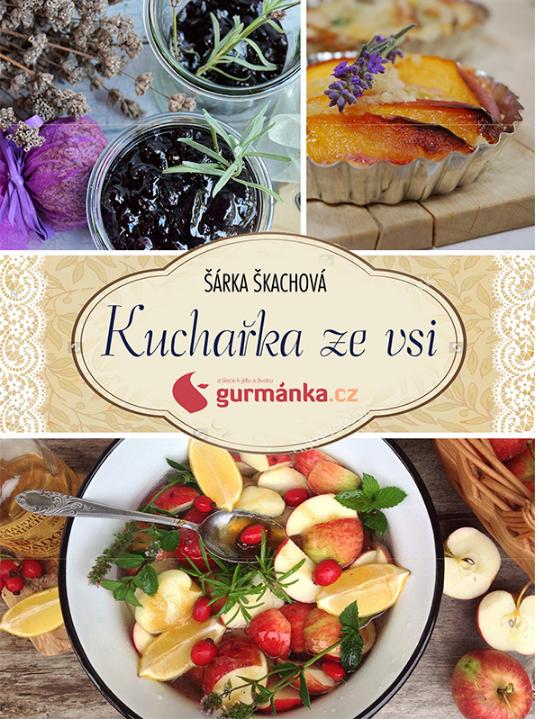 Kuchařka ze vsi, Šárka Škachová